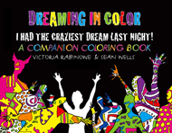 DREAMING IN COLOR companion coloring book by Victoria Rabinowe