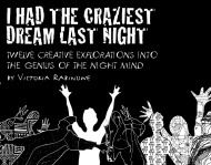 I HAD THE CRAZIEST DREAM LAST NIGHT guidence and exercises by Victoria Rabinowe